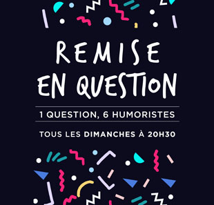 Humoriste(s) REMISE EN QUESTION PARIS