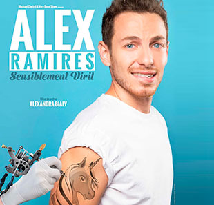One man/woman show ALEX RAMIRES SENSIBLEMENT VIRIL CALUIRE ET CUIRE