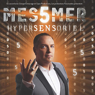 Grand spectacle MESSMER HYPERSENSORIEL RODEZ
