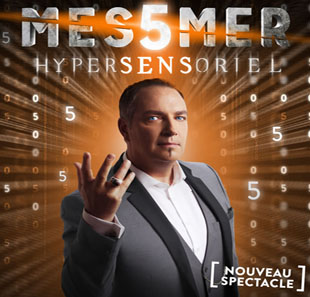 Grand spectacle MESSMER Hypersensoriel CHARLEROI