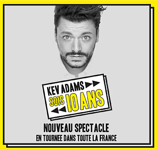 One man/woman show KEV ADAMS SOIS 10 ANS MONTELIMAR