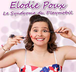 One man/woman show ELODIE POUX LE SYNDROME DU PLAYMOBIL MAROMME