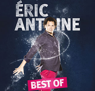 One man/woman show ERIC ANTOINE BEST OF MARSEILLE