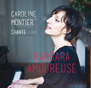 Musiques de France & Europe BARBARA AMOUREUSE PARIS
