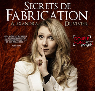 Cabaret/Revue SECRETS DE FABRICATION SAISON 2018-2019 PARIS
