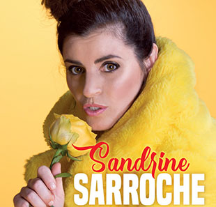 One man/woman show SANDRINE SARROCHE LA LOI DU TALON PARIS