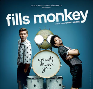 Pop-rock/Folk FILLS MONKEY We will drum you ENGHIEN LES BAINS