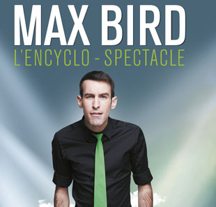 One man/woman show MAX BIRD ENGHIEN LES BAINS