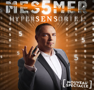 Grand spectacle MESSMER HYPERSENSORIEL MONTREUX