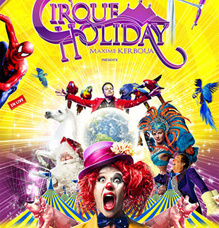 Nouveau cirque CIRQUE HOLIDAY LE GRAND CIRQUE DE NOEL MARSEILLE