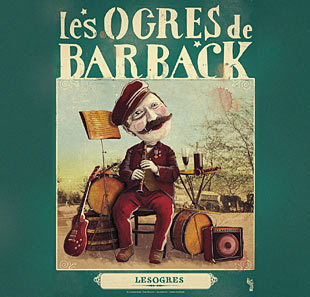 Pop-rock/Folk TOURNEE LES OGRES DE BARBACK 2019