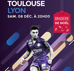 Football TOULOUSE FC / OLYMPIQUE LYONNAIS LIGUE 1 CONFORAMA - 17EME JOURNEE TOULOUSE