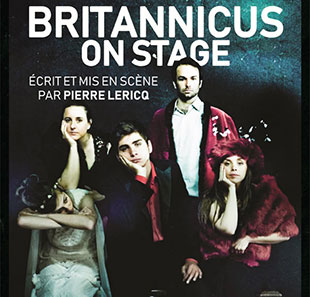 Théâtre contemporain BRITANNICUS ON STAGE PAYERNE