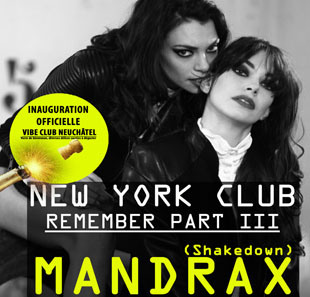 Pop-rock/Folk REMEMBER NEW YORK CLUB PART III Mandrax(Shakdown), F. Soares, Jays NEUCHATEL