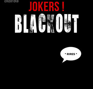 Humoriste(s) JOKERS BLACKOUT CAROUGE