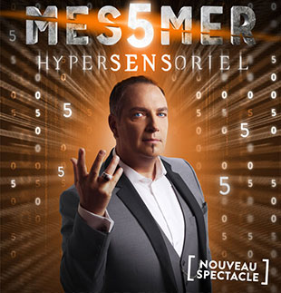Grand spectacle MESSMER - HYPERSENSORIEL GENEVE