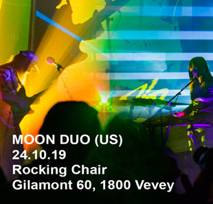 Rock MOON DUO (US) VEVEY