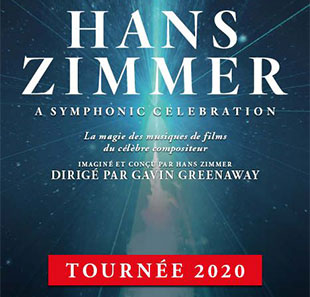 THE WORLD OF HANS ZIMMER - TOURNEE 2019-2020