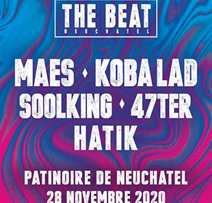 Rap/Hip-hop/Slam THE BEAT - NEUCHÂTEL Maes, Soolking, Hatik & more .... NEUCHATEL