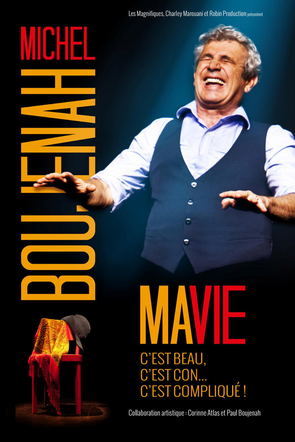 One man/woman show MICHEL BOUJENAH MA VIE ENCORE PLUS REVEE LILLE