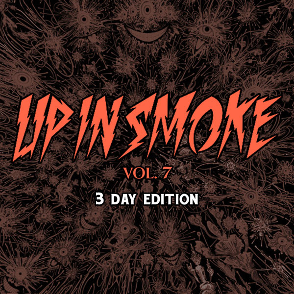 UP IN SMOKE VOL. 7