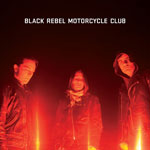 BLACK REBEL MOTORCYCLE CLUB +1ERE P