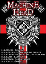 MACHINE HEAD + 1ERE PARTIE