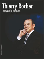 THIERRY ROCHER RENVOIE LA CENSURE