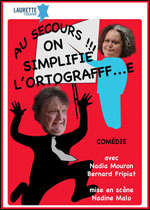 AU SECOURS ON SIMPLIFIE L'ORTOGRAFE