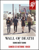 WALL OF DEATH / SOUND SWEET SOUND
