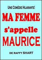 MA FEMME S APPELLE MAURICE