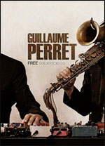 "GUILLAUME PERRET"" FREE"" + POTLATCH"