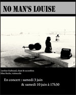 NO MAN'S LOUISE EN CONCERT
