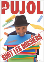 YVES PUJOL - SORT LES DOSSIERS