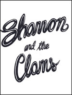 SHANNON & THE CLAMS + GUEST