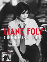 "LIANE FOLY ""CROONEUSE TOUR"""