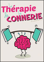 LA THERAPIE DE LA CONNERIE RENTREE