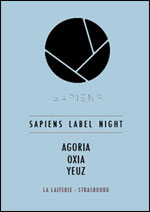 SAPIENS LABEL NIGHT AVEC AGORIA +