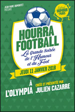 HOURRA FOOTBALL: LA GRANDE SOIREE