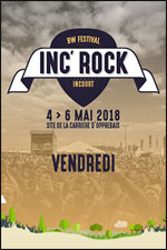 INC'ROCK FESTIVAL - VENDREDI 04/05