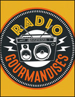 RADIO GOURMANDISES
