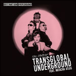 TRANSGLOBAL UNDERGROUND FT. NATACHA