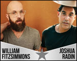 WILLIAM FITZSIMMONS / JOSHUA RADIN