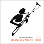 BASSONS A TABLE !