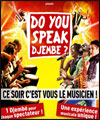 DO YOU SPEAK DJEMBE ?