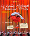R�servation LE BALLET NATIONAL D'UKRAINE VIRSKY