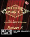 R�servation UNDERGROUND COMEDY CLUB