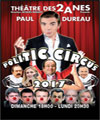 Réservation POLITIC CIRCUS 2017 ? PAUL DUREAU