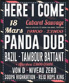 Réservation HERE I COME : PANDA DUB + TBBT