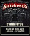 Réservation HATEBREED + DYING FETUS